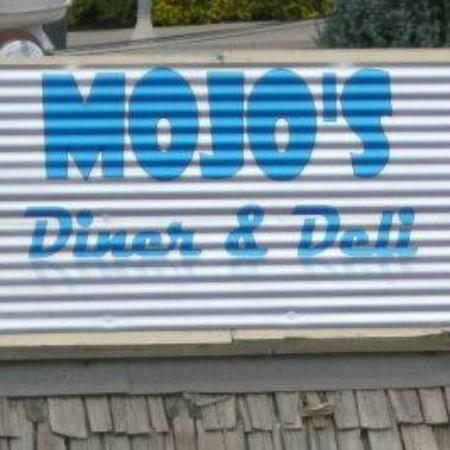 Mojo's Diner and Deli: you won't be disappointed