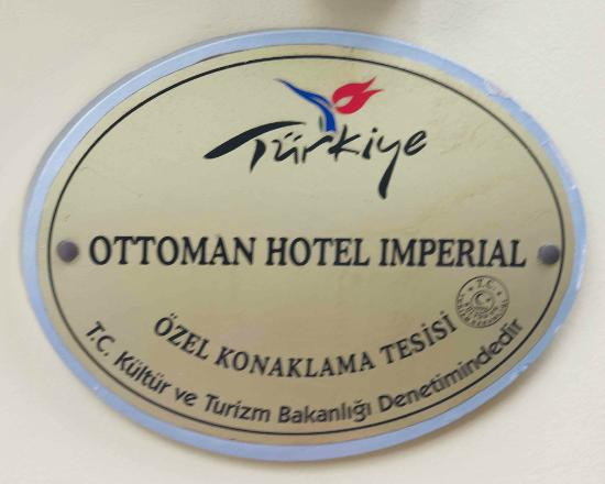 Ottoman Hotel Imperial: Front sign