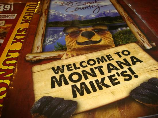 Montana Mike's Steakhouse: Welcome to Montana Mikes