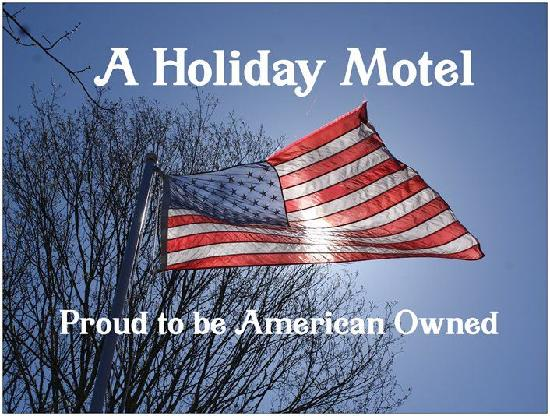 A Holiday Motel: American Owned  and Operated