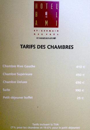 Hôtel Bel Ami : Prices, kinda on the pricey side.