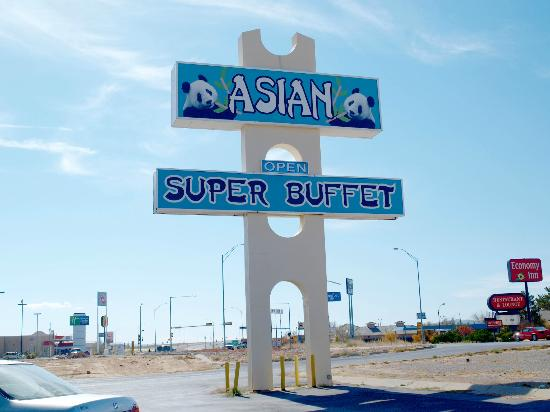 Asian Super Buffet: Easy to spot sign out front.