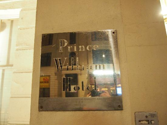 Prince William Hotel: Small and unnoticed signboard of the hotel.