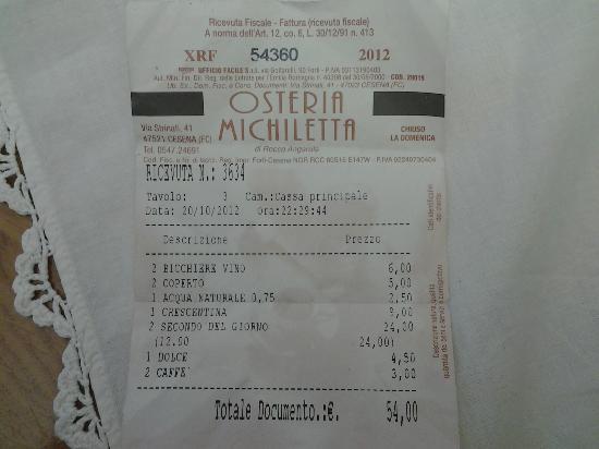 Osteria Michiletta: e lo scontrino parla...prezzo qualità giustissimo