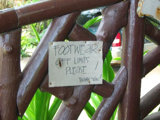 "Green Verde Resort Inn: I love this attitude, compared to ""no shoes, no service""."
