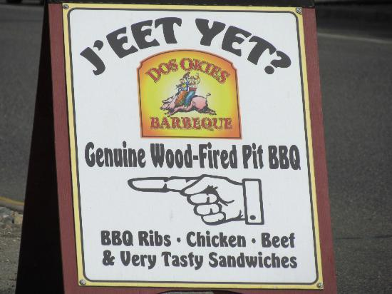 Dos Okies Barbecue : Starving and saw this sign! :)