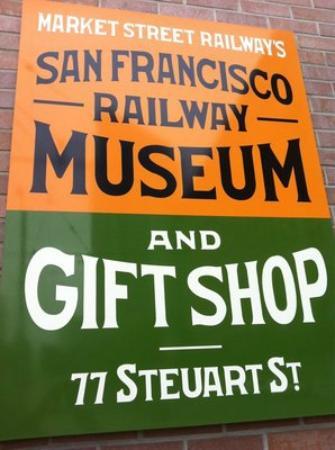 San Francisco Railway Museum: Museum sign