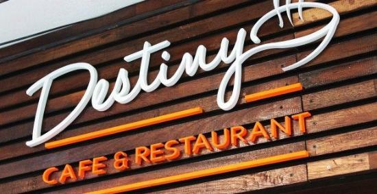 Destiny Cafe & Restaurant: Front sign