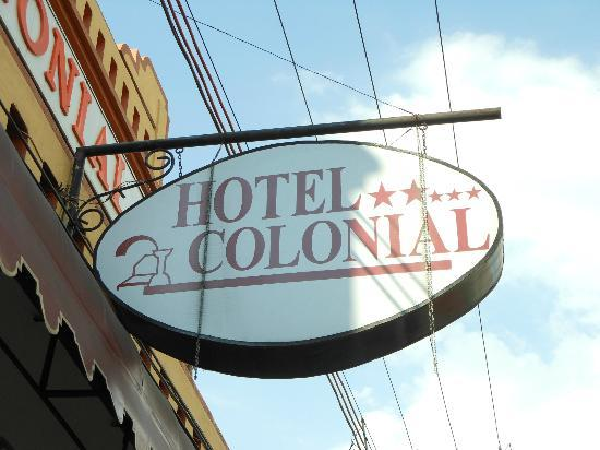 Hotel Colonial: Outside sign OCT2012