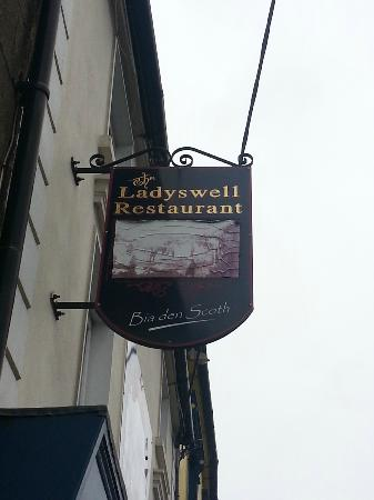 Ladyswell Restaurant : Sign outside