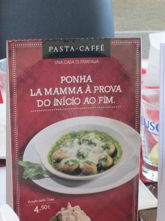 Pasta Caffe - Cais de Gaia: the menu