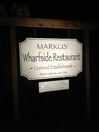 Markus' Bistro & Dinner Club : Markus' Wharfside Restaurant, Sooke, BC