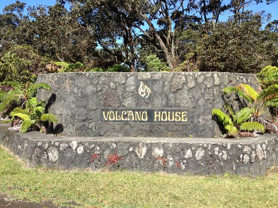 Volcano House: Entrance Sign