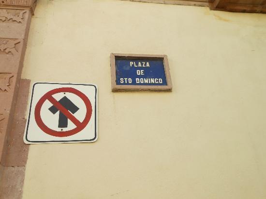 Plaza de Santo Domingo: Small sign NOV2012