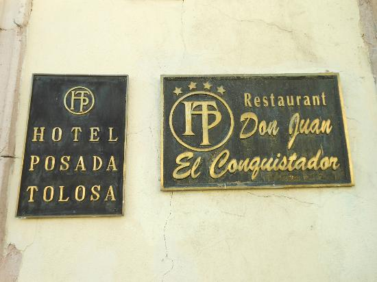 Hotel Posada Tolosa: Plaque in front NOV2012