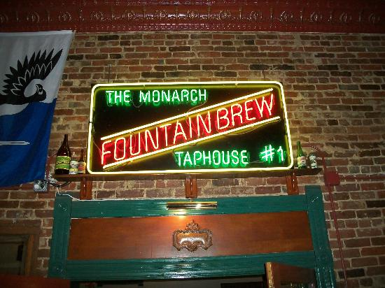 The Monarch Public House: Cool sign of Fountain Brew beer