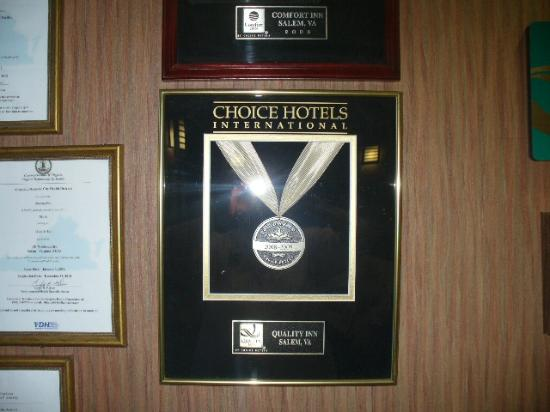 Quality Inn: We have won several Gold Awards through Choice Hotels