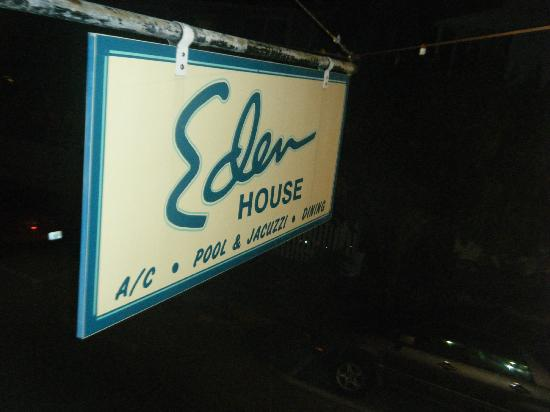 Eden House: sign