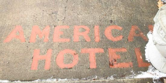 The American Hotel Restaurant: The original sidewalk sign