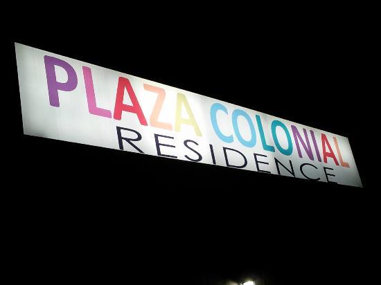 Apart-Hotel Plaza Colonial: Letrero del apartahotel