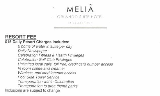 ‪‪Melia Orlando Suite Hotel at Celebration‬: Hotel's list of services covered by resort fee