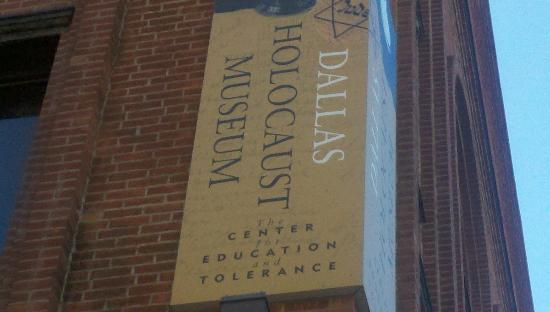 Dallas Holocaust Museum: outside sign