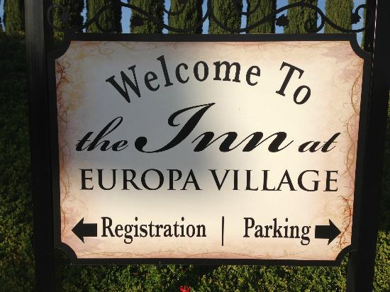 The INN at Europa Village: Welcome Sign