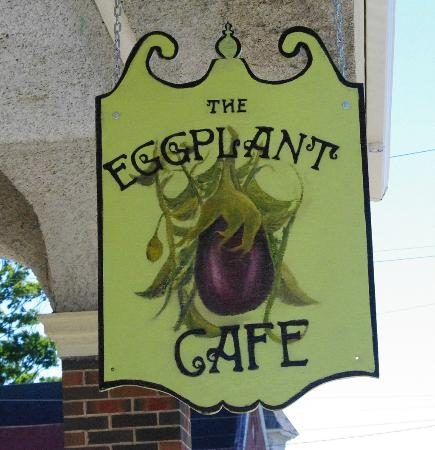 Eggplant Cafe: Street-side sign