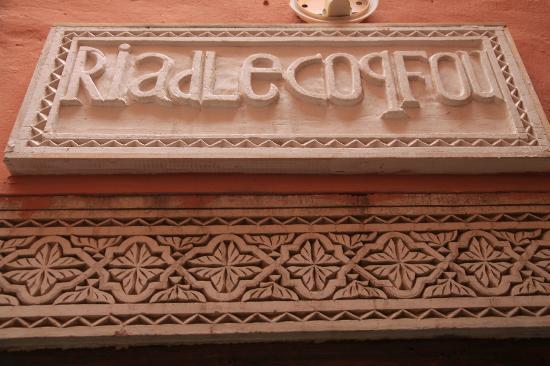 Riad Le Coq Fou: l'insegna del Coq Fou 