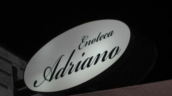 Enoteca Adriano: Adriano