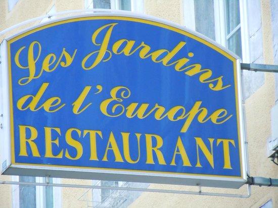 Jardins De L'Europe : Une bonne enseigne