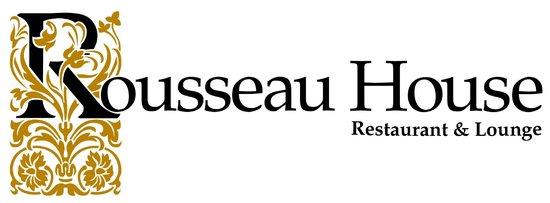 Rousseau House Restaurant: rousseau house