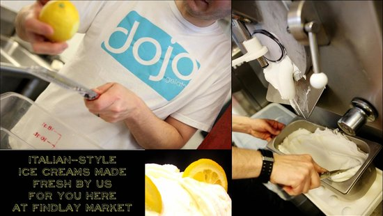Dojo Gelato : All gelati is made at our shop in Findlay Market, daily.