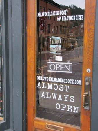 Deadwood Loading Dock Lucnhroom: our motto