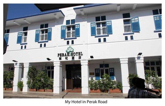 Perak Hotel: Front of hotel