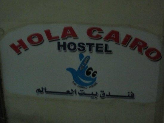 Hola Cairo Hostel: Letrero