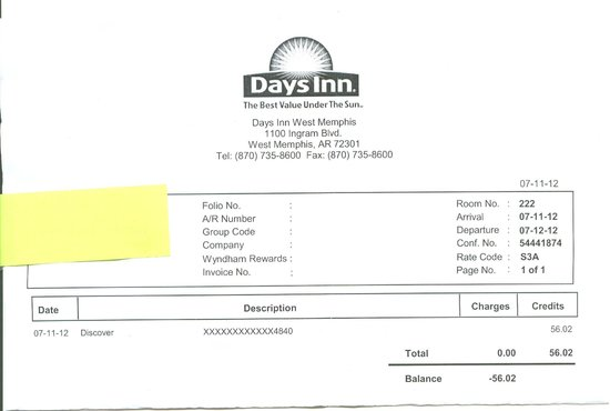 Days Inn West Memphis: Room 222 Receipt...my review is correct!