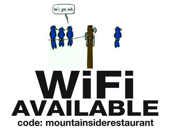 Mountainside restaurant: Wi-Fi- available