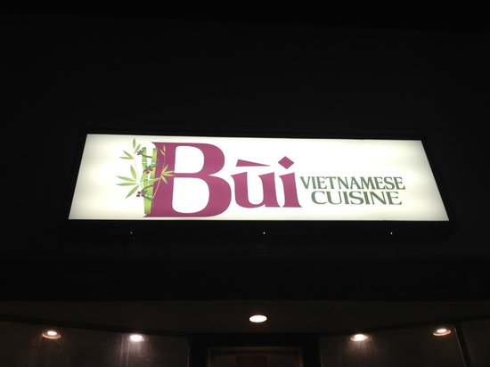 Bui Vietnamese Cuisine: Our sign at night.