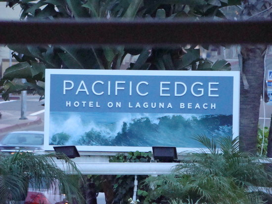 Pacific Edge on Laguna Beach, a Joie de Vivre Hotel: Hotel Sign