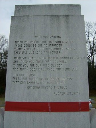 Hank Williams Memorial - Oakwood Annex Cemetery: An inscription on the back of Hank, Sr's Monument from Audrey (wife)