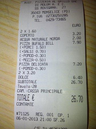 Pizzeria Ristorante Al Grillo: Scontrino che dimostra che paghi effettivamente quello che mangi