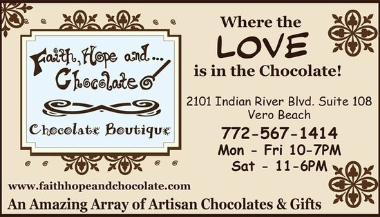 Faith, Hope and... Chocolate! : Where the love is in the chocolate!