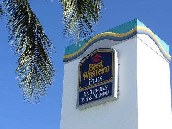 Best Western On The Bay Inn & Marina: hotel sign