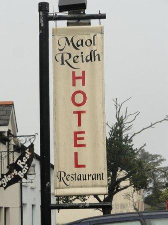 Maol Reidh Hotel: Hotel Sign