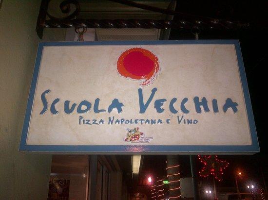 Scuola Vecchia Pizza E Vino: Sign out front