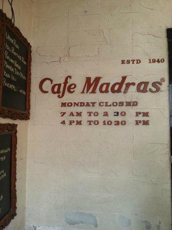 Cafe Madras:                   Legend