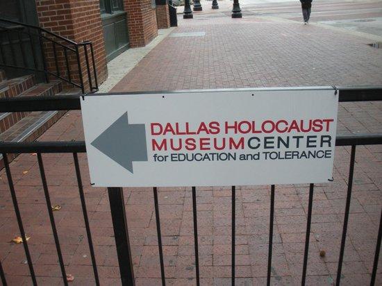 Dallas Holocaust Museum: sign