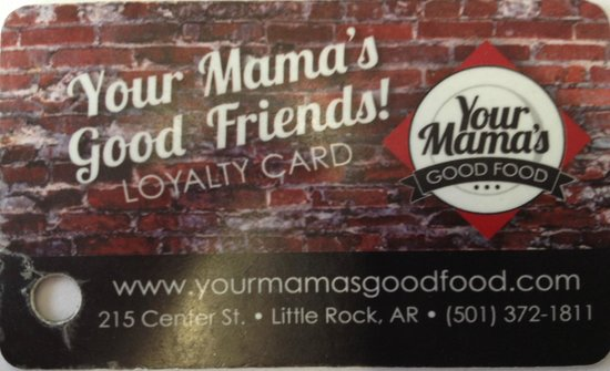 Your Mama's Good Food: Your Mamas' Loyalty Card