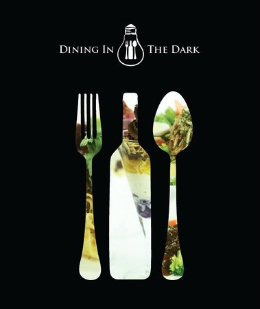 Dining In The Dark KL : Dining In The Dark